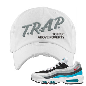 Air Max 95 Red Carpet Distressed Dad Hat | Trap To Rise Above Poverty, White