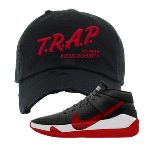 KD 13 Bred Distressed Dad Hat | Trap To Rise Above Poverty, Black
