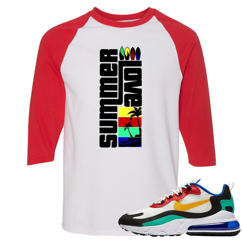 Nike Air Max 270 React Bauhaus Sneaker Hook Up Summer Love White and Red Raglan T-Shirt