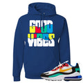 Nike Air Max 270 React Bauhaus Sneaker Hook Up Good Vibes Royal Blue Hoodie
