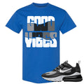 Nike WMNS Air Max 270 React Optical Sneaker Hook Up Good Vibes Royal Blue T-Shirt