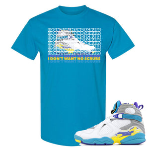 Air Jordan 8 WMNS White Aqua Sneaker Hook Up I Don't Want No Scrub Sapphire T-Shirt