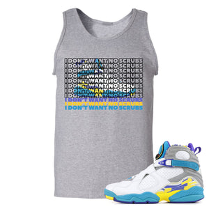 Air Jordan 8 WMNS White Aqua Sneaker Hook Up I Don't Want No Scrub Sport Grey Mens Tank Top