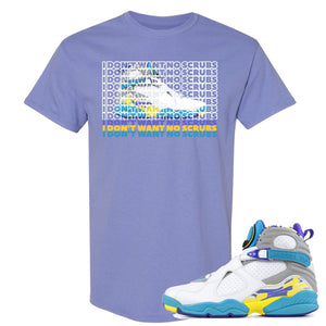 Air Jordan 8 WMNS White Aqua Sneaker Hook Up I Don't Want No Scrub Violet T-Shirt