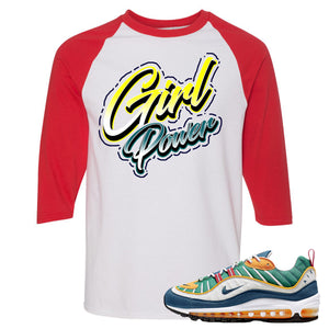 Nike WMNS Air Max 98 Multicolor Sneaker Hook Up Girl Power White and Red Raglan T-Shirt