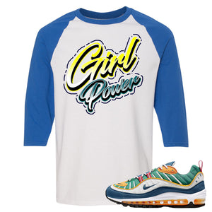 Nike WMNS Air Max 98 Multicolor Sneaker Hook Up Girl Power White and Royal Blue Raglan T-Shirt