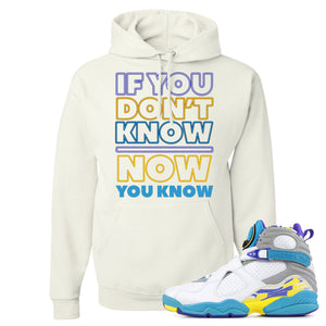 Air Jordan 8 WMNS White Aqua Sneaker Hook Up If You Don't Know Now You Know White Hoodie