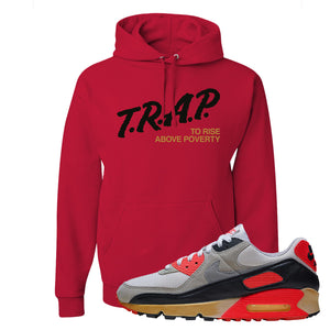 Air Max 90 Infrared Hoodie | Trap To Rise Above Poverty, Red