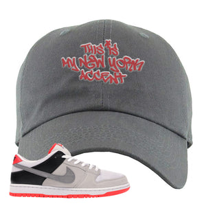 Nike SB Dunk Low Infrared Orange Label This Is My New York Accent Dark Gray Dad Hat To Match Sneakers