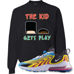 The Kid Gets Play Black Crewneck Sweatshirt to match Air Max 270 React ENG Laser Blue Sneakers