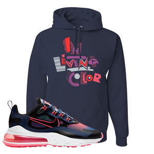 Air Max 270 React WMNS Storm Pink Pullover Hoodie | In Living Colors, Navy