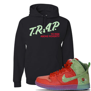 SB Dunk High 'Strawberry Cough' Hoodie | Black, Trap To Rise Above Poverty
