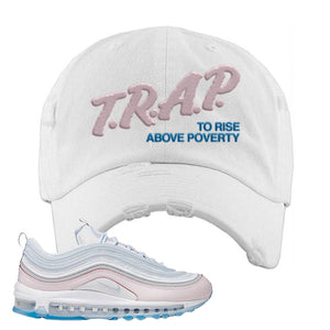 Air Max 97 DIY Flare Distressed Dad Hat | White, Trap To Rise Above Poverty
