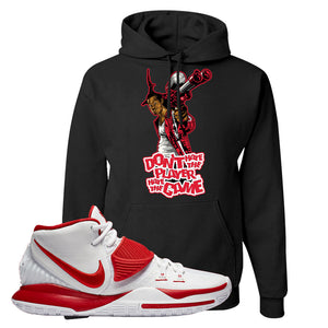 Kyrie 6 White University Red Hoodie | Don't Hate The Playa, Black