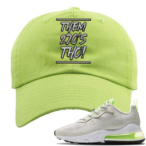 Air Max 270 React Ghost Green Sneaker Lime Green Distressed Dad Hat | Hat to match Nike Air Max 270 React Ghost Green Shoes | Them 270 Tho
