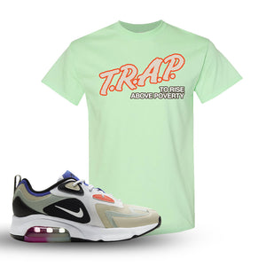 Air Max 200 WMNS Fossil Sneaker Mint Green T Shirt | Tees to match Nike Air Max 200 WMNS Fossil Shoes | Trap To Rise Above Poverty