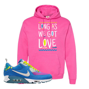 Undefeated x Air Max 90 Pacific Blue Sneaker Wow Pink Pullover Hoodie | Hoodie to match Undefeated x Nike Air Max 90 Pacific Blue Shoes | Long As We Got Love