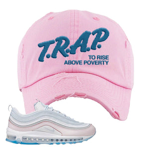 Air Max 97 DIY Flare Distressed Dad Hat | Pink, Trap To Rise Above Poverty