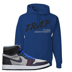 Air Jordan 1 High Zoom E-Sports Pullover Hoodie | Trap To Rise Above Poverty, Royal Blue