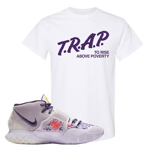 Kyrie 6 Asia Irving T Shirt | Trap To Rise Above Poverty, White