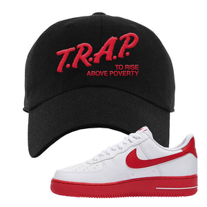 Air Force 1 Low Red Bottoms Dad Hat | Black, Trap To Rise Above Poverty