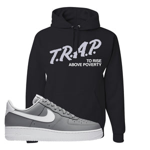 Air Force 1 Low Wolf Grey White Hoodie | Black, Trap To Rise Above Poverty