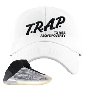 Yeezy Quantum Dad Hat | White, Trap To Rise Above Poverty