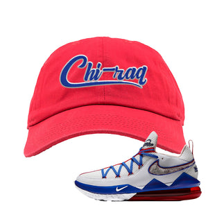 LeBron 17 Low Tune Squad Sneaker Red Dad Hat | Hat to match Nike LeBron 17 Low Tune Squad Shoes | Chiraq
