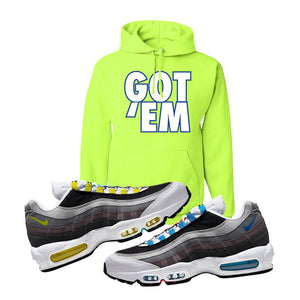 Air Max 95 QS Greedy Hoodie | Safety Green, Got Em