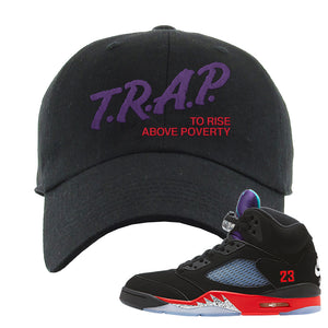 Air Jordan 5 Top 3 Dad Hat | Black, Trap To Rise Above Poverty