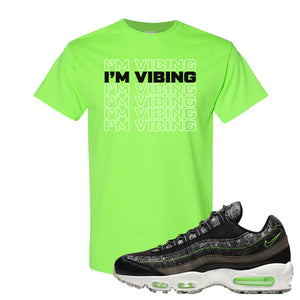 Air Max 95 Black / Electric Green T Shirt | I'm Vibing, Neon Green