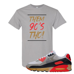 Air Max 90 Infrared T Shirt | Them 90's Tho, Gravel