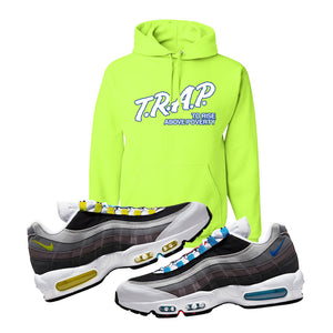 Air Max 95 QS Greedy Hoodie | Safety Green, Trap to Rise Above Poverty