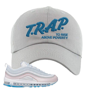 Air Max 97 DIY Flare Dad Hat | Light Gray, Trap To Rise Above Poverty