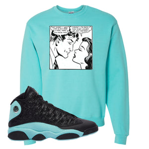 Fake Love Scuba Blue Crewneck Sweatshirt To Match Jordan 13 Island Green Sneakers