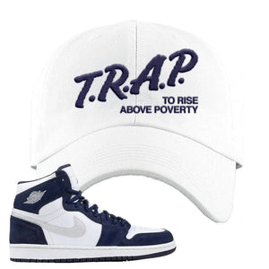 Air Jordan 1 Co.jp Midnight Navy Dad Hat | White, Trap To Rise Above Poverty