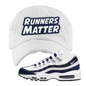 Air Max 95 Essential White / Midnight Navy Distressed Dad Hat | White, Runners Matter