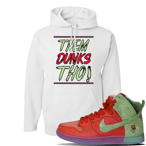 SB Dunk High 'Strawberry Cough' Hoodie | White, Them Dunks Tho