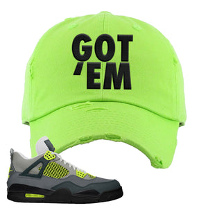 Jordan 4 Neon Distressed Dad Hat | Lime Green, Got Em