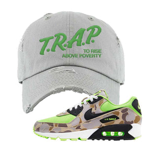 Air Max 90 Duck Camo Ghost Green Distressed Dad Hat | Light Gray, Trap To Rise Above Poverty