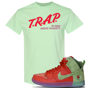 SB Dunk High 'Strawberry Cough' T Shirt | Mint Green, Trap To Rise Above Poverty
