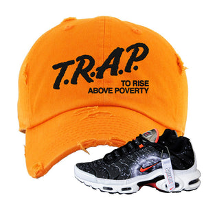 Air Max Plus Supernova 2020 Distressed Dad Hat | Orange, Trap To Rise Above Poverty