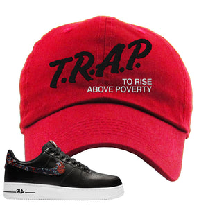 Air Force 1 Low Black Floral Dad Hat | Trap To Rise Above Poverty, Red