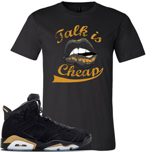 Jordan 6 DMP 2020 Sneaker Black T Shirt | Tees to match Nike Air Jordan 6 DMP 2020 Shoes | Talk Is Cheap