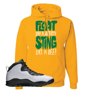 Jordan 10 Seattle Supersonics Hoodie | Float Like A Butterfly Lettering, Gold