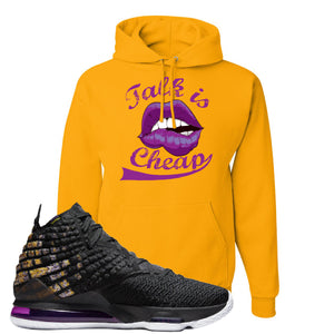 Lebron 17 Lakers Talk Is Cheap Gold Sneaker Hook Up Pullover Hoodie