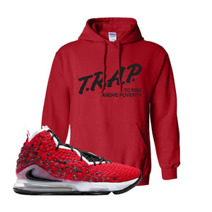 Lebron 17 Uptempo Hoodie | Red, Trap To Rise Above Poverty