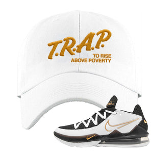 Lebron 17 Low White/Metallic Gold/Black Dad Hat | White, Trap To Rise Above Poverty
