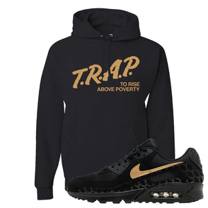 Air Max 90 Black Gold Hoodie | Trap To Rise Above Poverty, Black