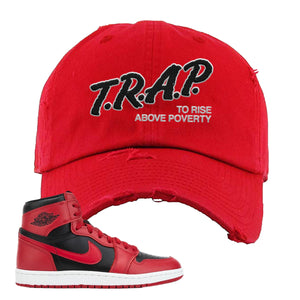 Jordan 1 Hi 85 Varsity Red Sneaker Red Distressed Dad Hat | Hat to match Jordan 1 Hi 85 Varsity Red Shoes | Trap To Rise Above Poverty